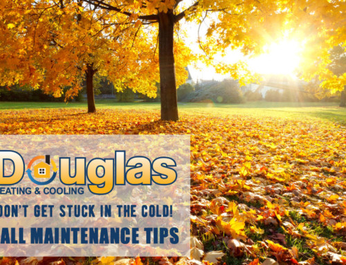 Don't get stuck in the cold! Start your Fall maintenance